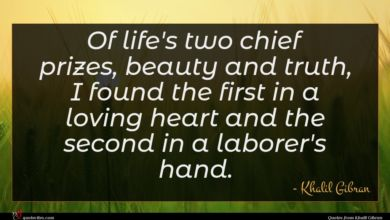 Photo of Khalil Gibran quote : Of life's two chief …