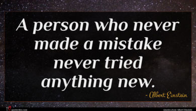 Photo of Albert Einstein quote : A person who never …