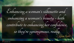 L'Wren Scott quote : Enhancing a woman's silhouette ...