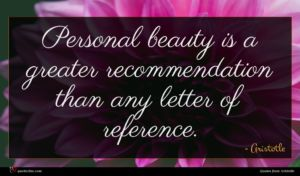 Aristotle quote : Personal beauty is a ...
