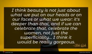 Alek Wek quote : I think beauty is ...