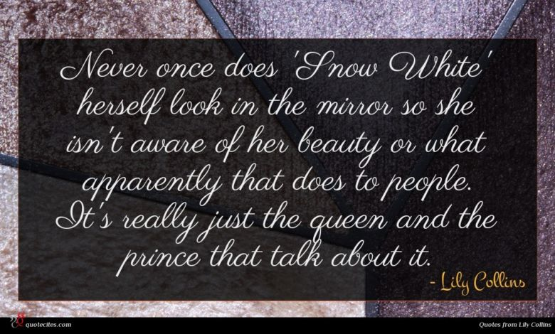Never once does 'Snow White' herself look in the mirror so she isn't aware of her beauty or what apparently that does to people. It's really just the queen and the prince that talk about it.