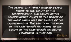 Said Nursî quote : The beauty of a ...