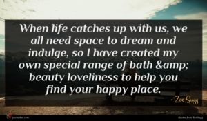Zoe Sugg quote : When life catches up ...