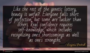 Virginia Postrel quote : Like the rest of ...