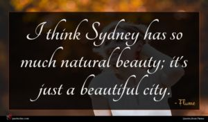 Flume quote : I think Sydney has ...