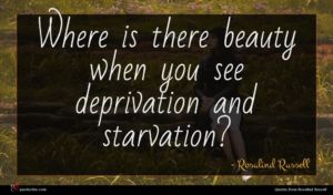Rosalind Russell quote : Where is there beauty ...