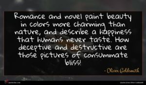 Oliver Goldsmith quote : Romance and novel paint ...