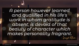Inayat Khan quote : A person however learned ...
