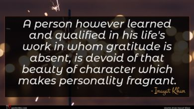 Photo of Inayat Khan quote : A person however learned …