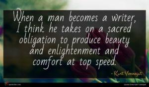 Kurt Vonnegut quote : When a man becomes ...