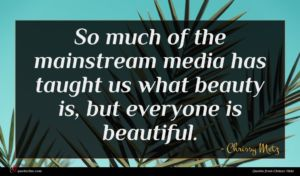 Chrissy Metz quote : So much of the ...