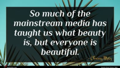 Photo of Chrissy Metz quote : So much of the …