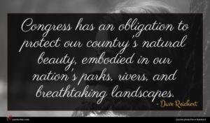 Dave Reichert quote : Congress has an obligation ...