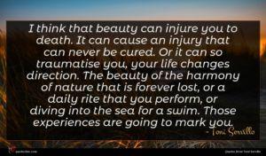 Toni Servillo quote : I think that beauty ...