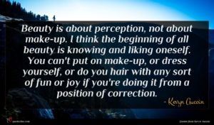 Kevyn Aucoin quote : Beauty is about perception ...