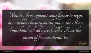 Sappho quote : Would Jove appoint some ...