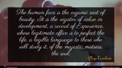 Photo of Eliza Farnham quote : The human face is …