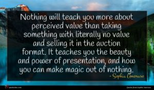 Sophia Amoruso quote : Nothing will teach you ...