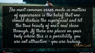 Photo of Charles Lamb quote : The most common error …