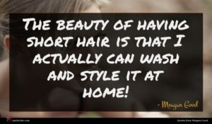 Meagan Good quote : The beauty of having ...