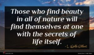 L. Wolfe Gilbert quote : Those who find beauty ...