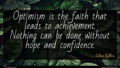 Photo of Helen Keller quote : Optimism is the faith …