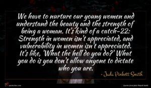 Jada Pinkett Smith quote : We have to nurture ...