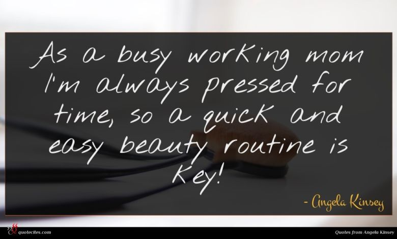 Photo of Angela Kinsey quote : As a busy working …