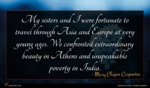 Mary Chapin Carpenter quote : My sisters and I ...