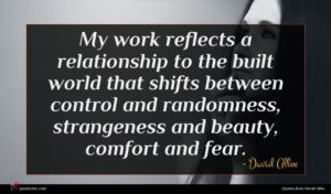 David Allee quote : My work reflects a ...