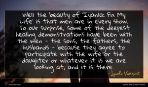Iyanla Vanzant quote : Well the beauty of ...