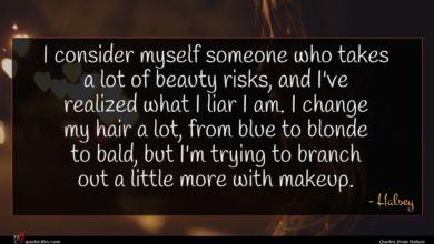 Photo of Halsey quote : I consider myself someone …