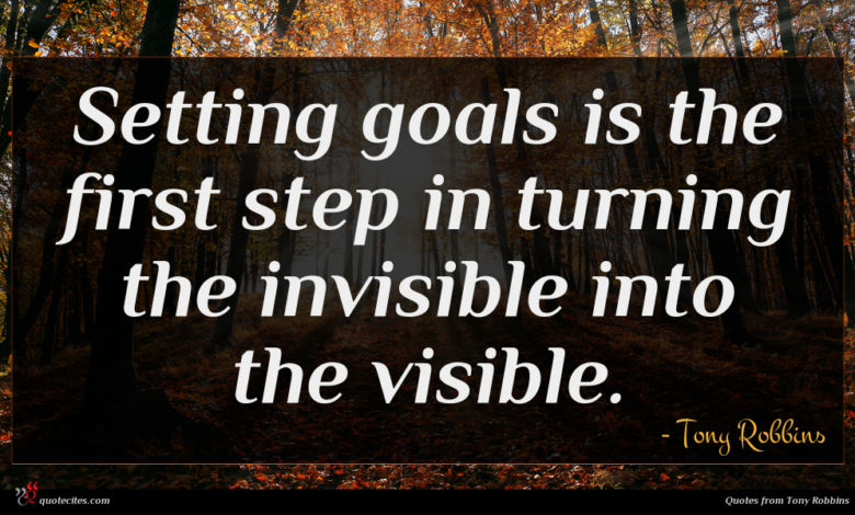 Photo of Tony Robbins quote : Setting goals is the …