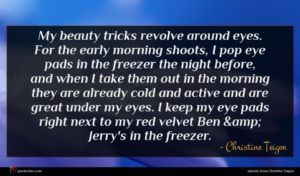 Christine Teigen quote : My beauty tricks revolve ...