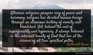 Radhanath Swami quote : Whereas religious prayers sing ...