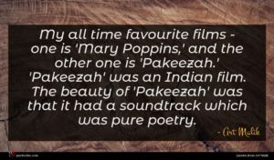Art Malik quote : My all time favourite ...