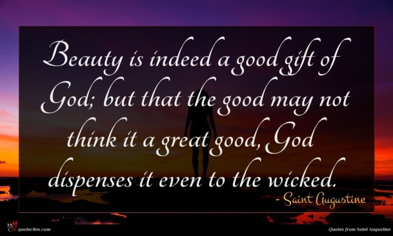 Photo of Saint Augustine quote : Beauty is indeed a …
