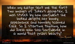 Ann Nocenti quote : When my editor sent ...