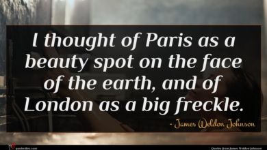 Photo of James Weldon Johnson quote : I thought of Paris …