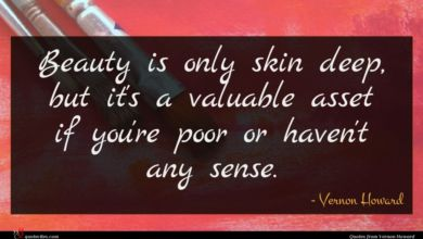 Photo of Vernon Howard quote : Beauty is only skin …