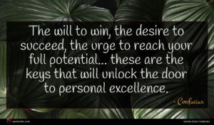 Confucius quote : The will to win ...