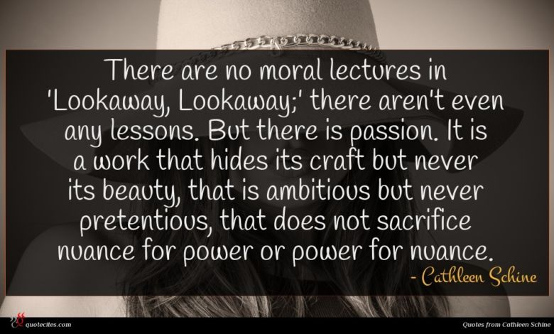 Photo of Cathleen Schine quote : There are no moral …