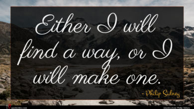 Photo of Philip Sidney quote : Either I will find …