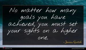 Jessica Savitch quote : No matter how many ...