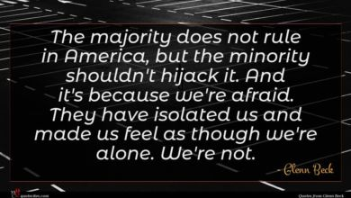 Photo of Glenn Beck quote : The majority does not …