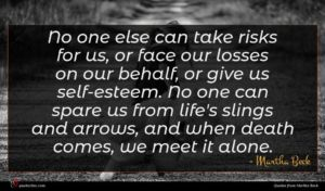 Martha Beck quote : No one else can ...