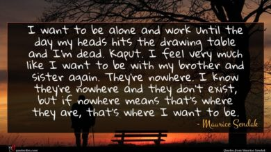Photo of Maurice Sendak quote : I want to be …