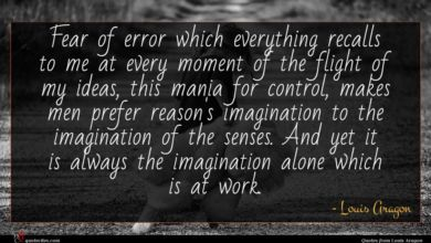 Photo of Louis Aragon quote : Fear of error which …