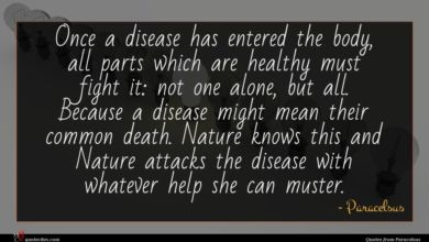 Photo of Paracelsus quote : Once a disease has …